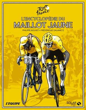 L'encyclopédie du maillot jaune chez Solar éditions