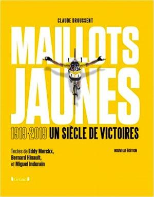 Maillots jaunes un siècle de victoires