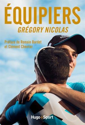 Équipiers livre de Grégory Nicolas Éditions Hugo Sport