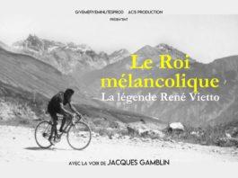 Le Roi mélancolique, la légende de René Vietto