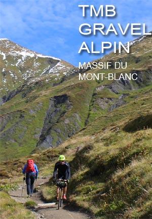 TMB Tour du Mont-Blanc en gravel