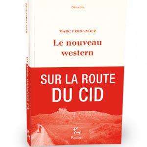 Les Nouveaux Western - la route du CID