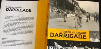 Livre de vélo sur Darrigade Le sprinteur du Tour de France par Christian Laborde