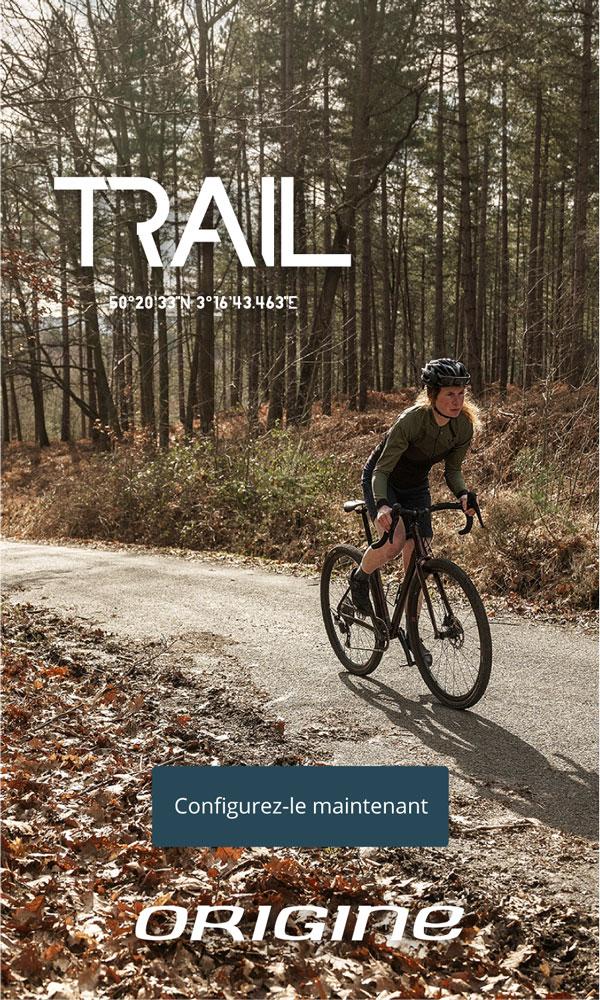 Campagne Origine Cycles Trail
