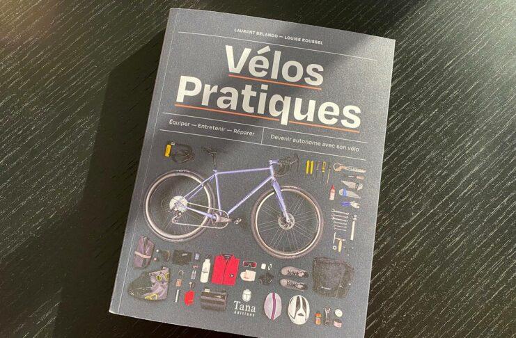 Vélos pratiques Tana Editions - Louise Roussel et Laurent Belando